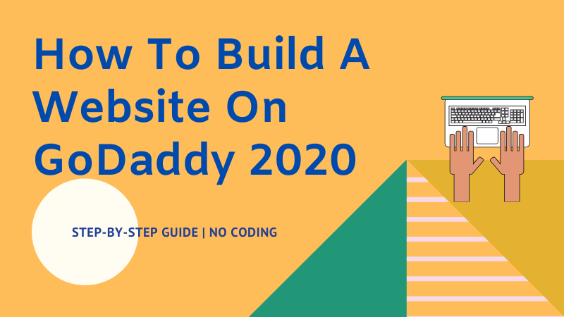 how to build a website on godaddy 2020