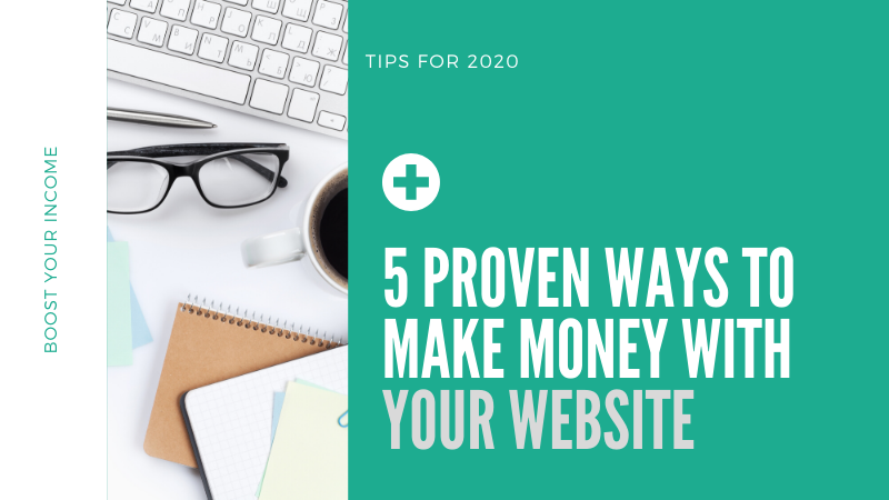 how to make money with your website 2020