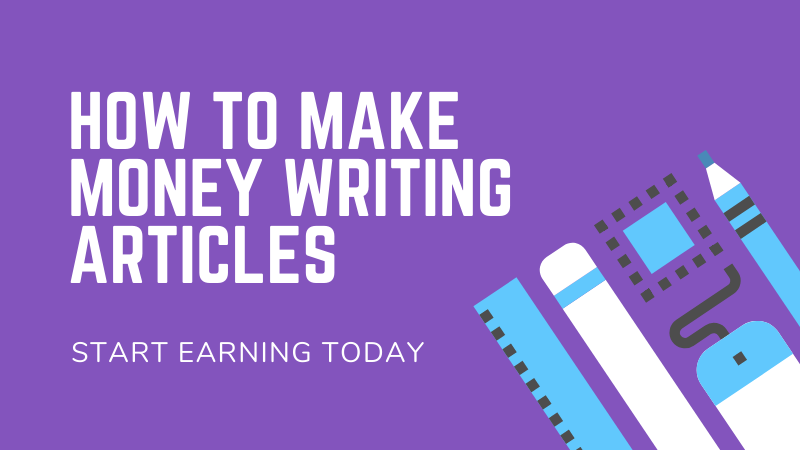 how to make money writing articles 2020