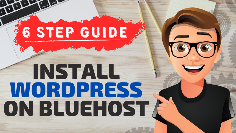 Bluehost WordPress Install Guide