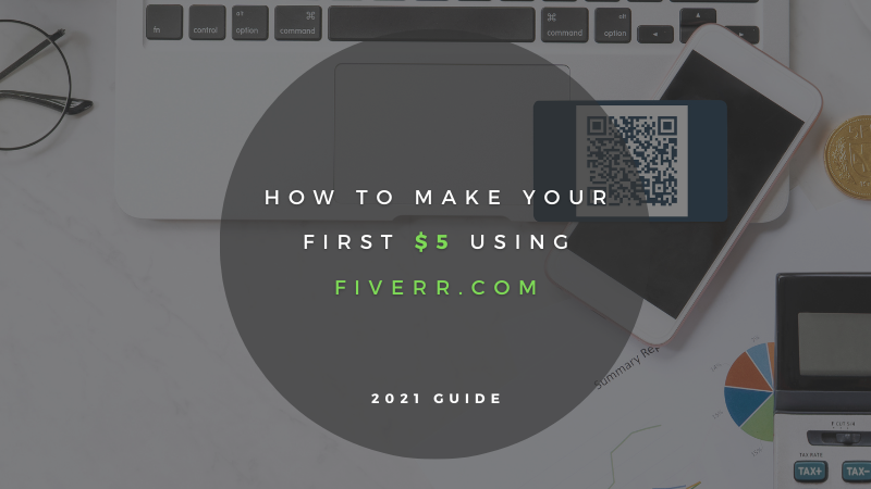 How to Make Your First $5 Using Fiverr.com